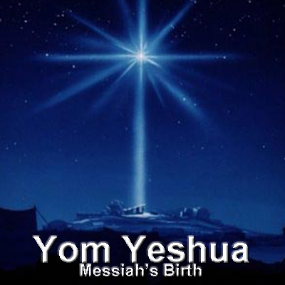 Yom Yeshua Messiahs Birth