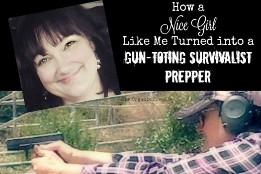 how-a-nice-girl-like-me-turned-into-a-gun-toting-survivalist-prepper