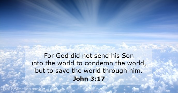 Your Daily Readings – Verse of the Day – John 3:17 – March 19.2019