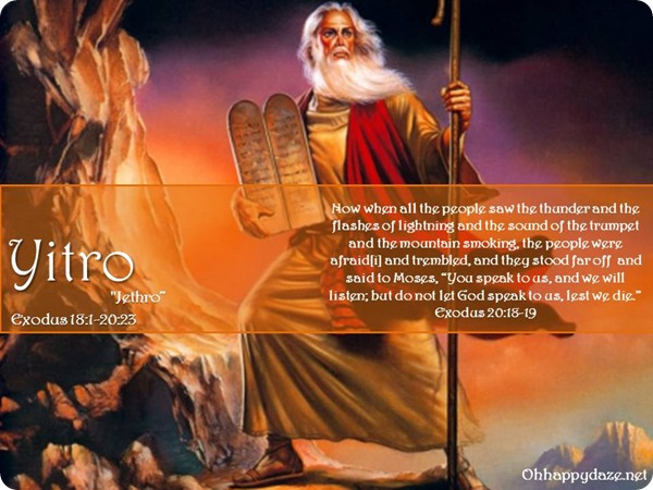 Living Torah Commentary – Yitro (Jethro) – Words To Live By – SCRIPTURES FOR February 15,2020